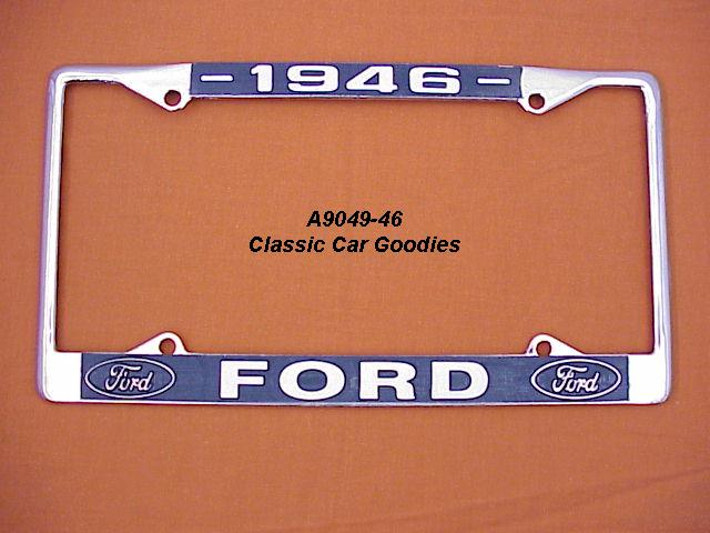 1946 Ford Blue Oval License Plate Frame Chrome. Metal.