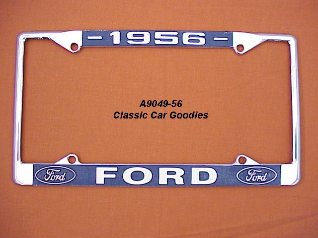 1956 Ford Blue Oval License Plate Frame Chrome. Metal.
