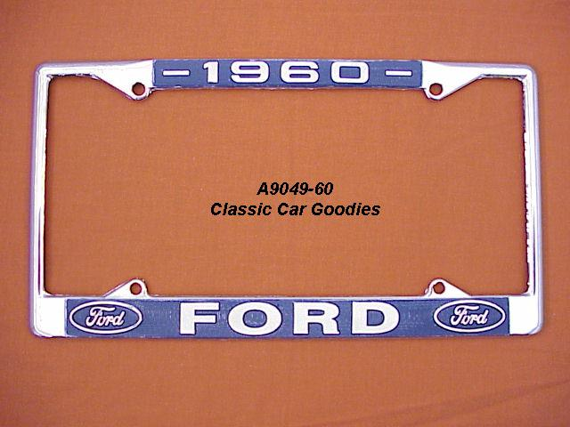 1960 Ford Blue Oval License Plate Frame Chrome. Metal.