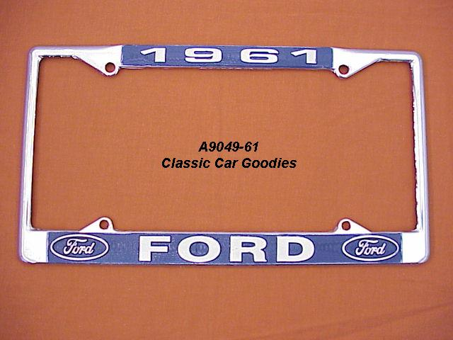 1961 Ford Blue Oval License Plate Frame Chrome. Metal.