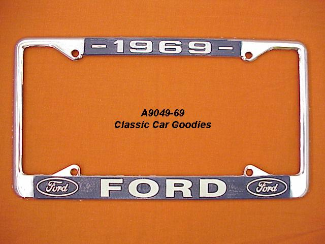 1969 Ford Blue Oval License Plate Frame Chrome. Metal.