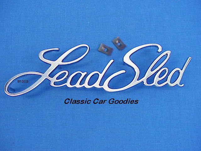 Lead Sled Chrome Metal Emblem Custom Cruiser Rat Rod